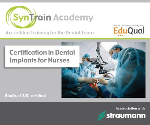 Certification in Dental Implants for Nurses