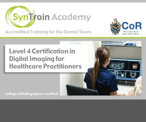 Level 4 certification in digital imaging for healthcare practitioners